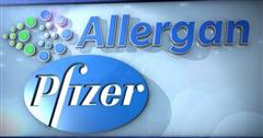 Pfizer, Allergan Confirm $160 Billion Merger Deal