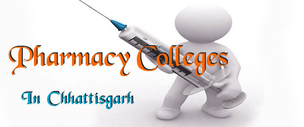 List of Pharmacy Colleges in Chhattisgarh